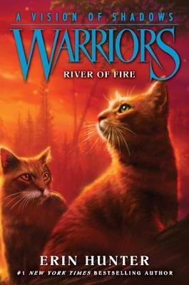 Warriors: A Vision of Shadows #5: River of Fire HUNTER
