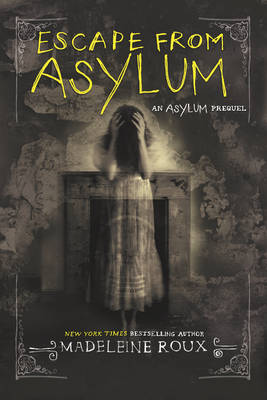 Escape from Asylum ROUX