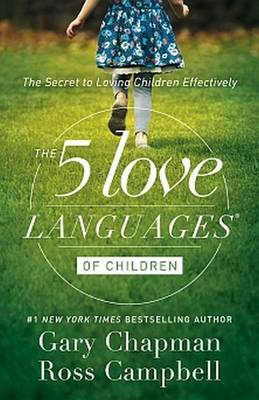 Five Love Languages of Children By (author) Gary & Campbell