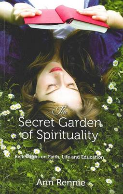 Secret Garden of Spirituality: Reflections on Faith