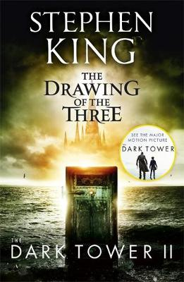 The Dark Tower II: The Drawing Of The Three: (Volume 2) KING