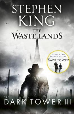 The Dark Tower III: The Waste Lands: (Volume 3) KING