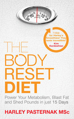 The Body Reset Diet: Power Your Metabolism