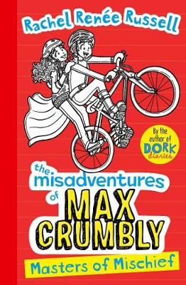Misadventures of Max Crumbly 3: Masters of Mischief RUSSELL