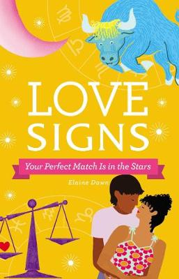 Love Signs: Your Perfect Match Is in the Stars Dawn