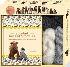Crochet Horses and Ponies: 10 Adorable Projects for Horse Lovers KREINER