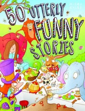 50 Utterly Funny Stories KELLY