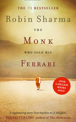 The Monk Who Sold His Ferrari By (author) Robin Sharma ISBN:9780007848423
