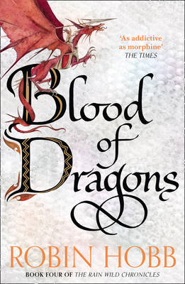 Blood of Dragons (The Rain Wild Chronicles