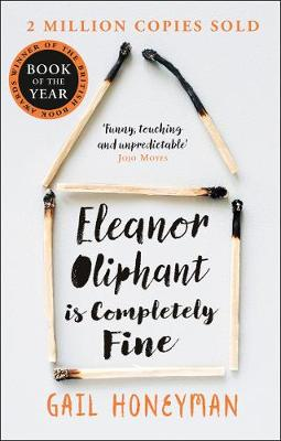 Eleanor Oliphant is Completely Fine By (author) Gail Honeyman ISBN:9780008172145