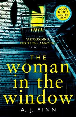 The Woman in the Window By (author) A. J. Finn ISBN:9780008234188