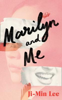 Marilyn and Me By (author) Ji-min Lee ISBN:9780008322328