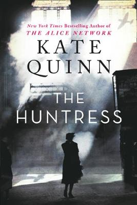The Huntress By (author) Kate Quinn ISBN:9780008326173