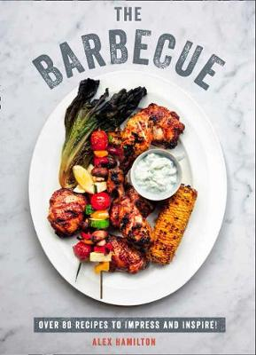 The Barbecue By (author) Alex Hamilton ISBN:9780008333973