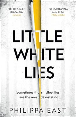 Little White Lies By (author) Philippa East ISBN:9780008344863