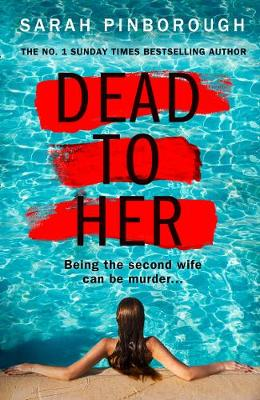Dead to Her By (author) Sarah Pinborough ISBN:9780008389482