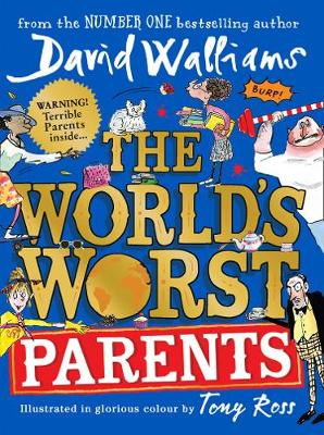 The World's Worst Parents By (author) David Walliams ISBN:9780008430306