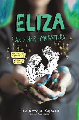 Eliza and Her Monsters By (author) Francesca Zappia ISBN:9780062290144