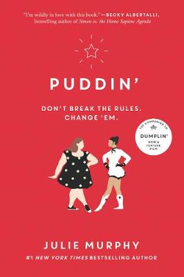 Puddin' By (author) Julie Murphy ISBN:9780062418395