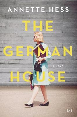 The German House By (author) Annette Hess ISBN:9780062976451