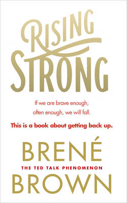 Rising Strong By (author) Brene Brown ISBN:9780091955038