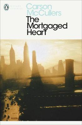 The Mortgaged Heart By (author) Carson McCullers ISBN:9780140081954