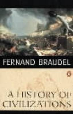A History of Civilizations By (author) Fernand Braudel ISBN:9780140124897