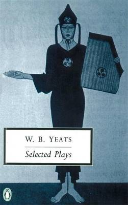 Selected Plays By (author) William Yeats ISBN:9780140183740