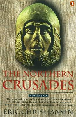 The Northern Crusades By (author) Eric Christiansen ISBN:9780140266535
