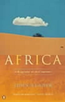 Africa: A Biography of the Continent By (author) John Reader ISBN:9780140266757