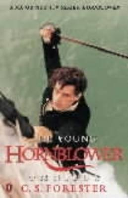 The Young Hornblower Omnibus By (author) C.S. Forester ISBN:9780140271737
