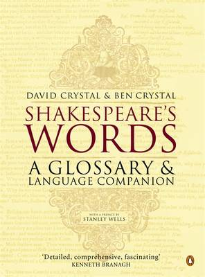 Shakespeare's Words: A Glossary and Language Companion By (author) Ben Crystal ISBN:9780140291179