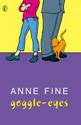 Goggle-Eyes By (author) Anne Fine ISBN:9780140340716