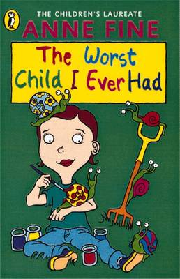 The Worst Child I Ever Had By (author) Anne Fine ISBN:9780140347999