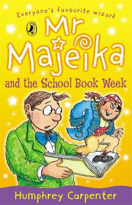 Mr Majeika and the School Book Week By (author) Humphrey Carpenter ISBN:9780140348347