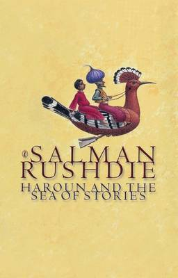 Haroun and the Sea of Stories By (author) Salman Rushdie ISBN:9780140366501