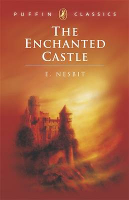 The Enchanted Castle By (author) Edith Nesbit ISBN:9780140367430