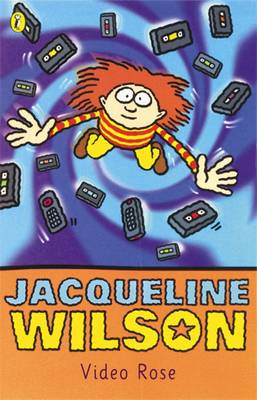 Video Rose By (author) Jacqueline Wilson ISBN:9780140369182