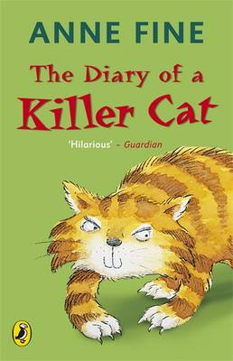 The Diary of a Killer Cat By (author) Anne Fine ISBN:9780140369311