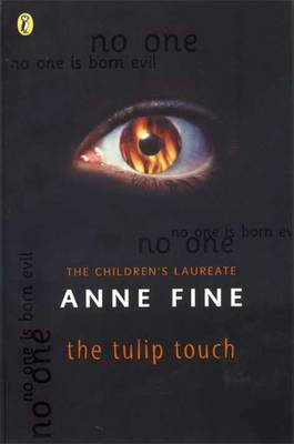The Tulip Touch By (author) Anne Fine ISBN:9780140378085