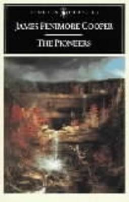 The Pioneers By (author) James Fenimore Cooper ISBN:9780140390070