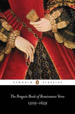 The Penguin Book of Renaissance Verse: 1509-1659 Edited by David Norbrook ISBN:9780140423464
