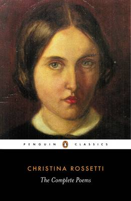 Complete Poems By (author) Christina Rossetti ISBN:9780140423662