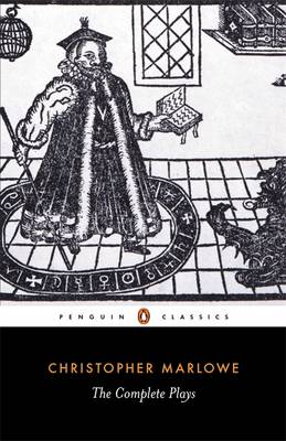 The Complete Plays By (author) Christopher Marlowe ISBN:9780140436334