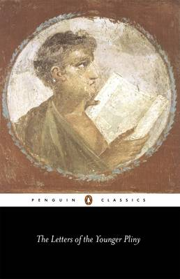 The Letters of the Younger Pliny By (author) The Younger Pliny ISBN:9780140441277