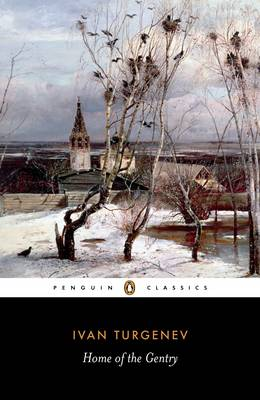 Home of the Gentry By (author) Ivan Turgenev ISBN:9780140442243