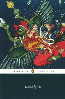 Hindu Myths: A Sourcebook Translated from the Sanskrit By (author) Wendy Doniger ISBN:9780140449907