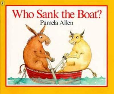Who Sank the Boat? By (author) Pamela Allen ISBN:9780140509403
