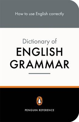 The Penguin Dictionary of English Grammar By (author) R L Trask ISBN:9780140514643