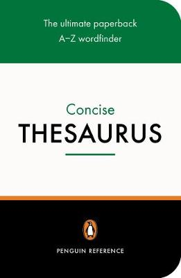 The Penguin Concise Thesaurus By (author) David Pickering ISBN:9780140515206